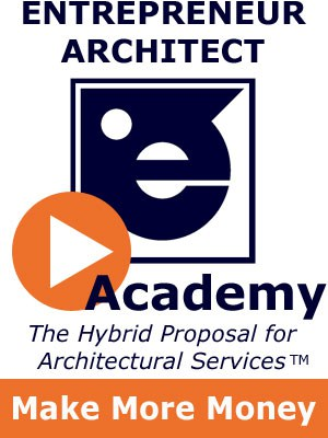 Entrepreneur Architect - Hybrid Proposals for Architectural Services