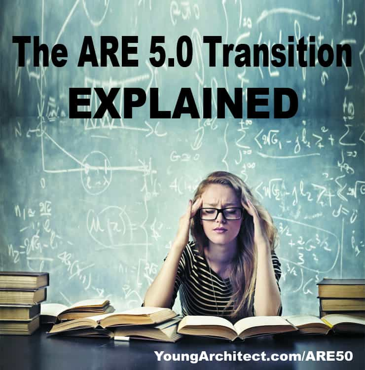 NCARB ARE 5.0 Transition Explained