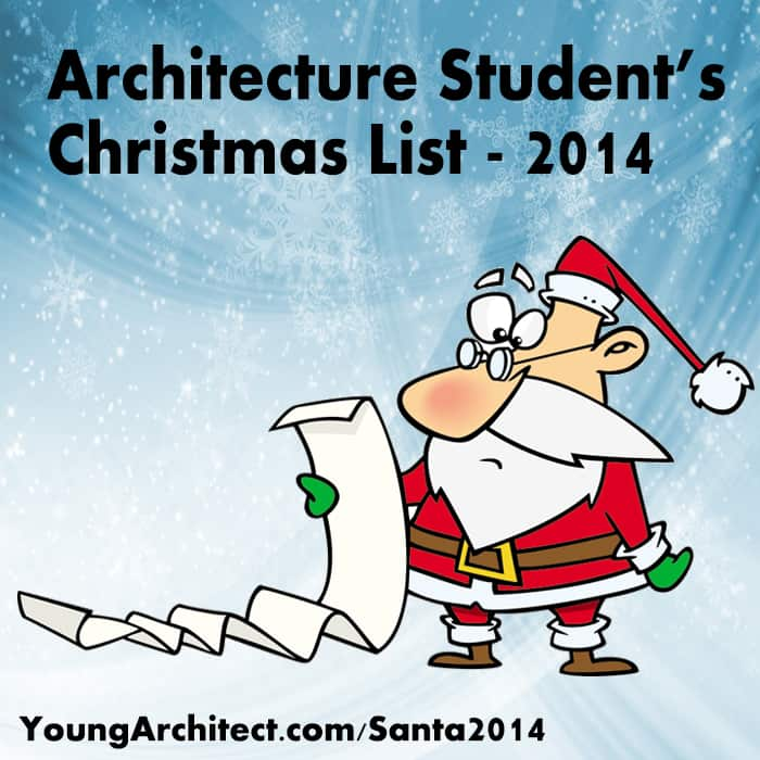 The Architecture Student's Christmas List